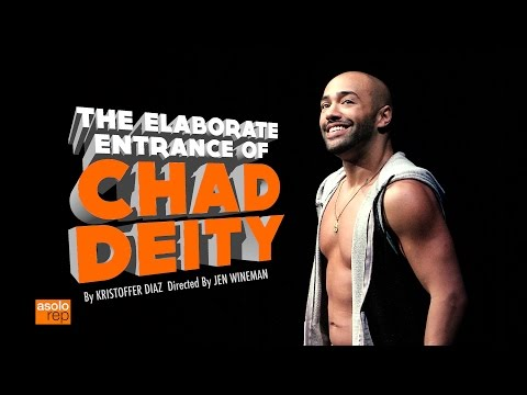 """""""The Elaborate Entrance of Chad Deity"""" at Asolo Rep"""