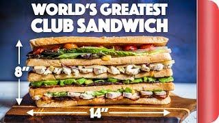 The ULTIMATE GOURMET Club Sandwich