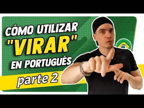 CÓMO UTILIZAR ¨VIRAR¨ EN PORTUGUÉS - VARIAS FORMAS - PARTE 2