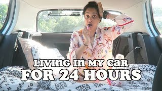living in my car for 24 hours | clickfortaz