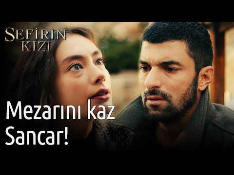 Sefirin Kızı 30. Bölüm - Mezarını Kaz Sancar!