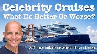 8 Things Celebrity Cruises Do Better And Worse Than Other Cruise Lines