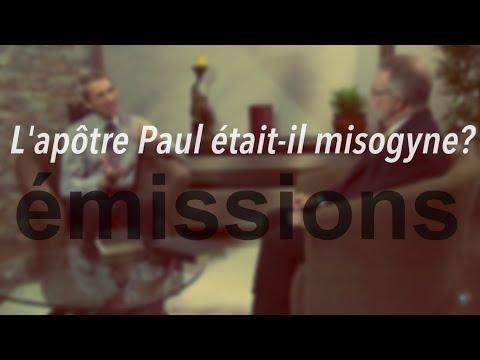 L'apôtre Paul était il misogyne?