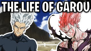 The Life Of Garou (One-Punch Man)