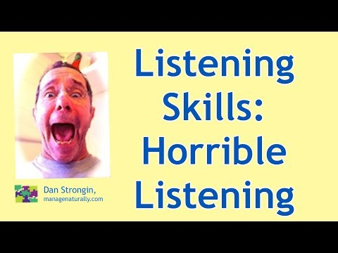 Listening Skills: Examples of Horrible Listening Skills
