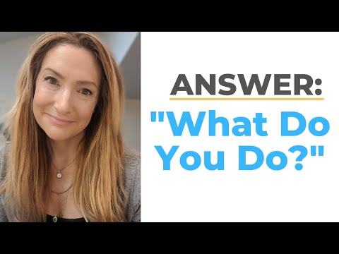 "The RIGHT Way To Answer ""What Do You Do?"" photo"