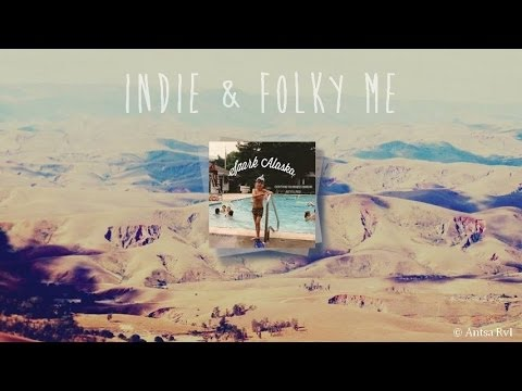 Top 30 Indie Folk and Acoustic (Playlist #5)