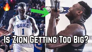Is Zion Williamson Getting TOO BIG For His Own Good? | Why it May Ruin His Duke & NBA Career!