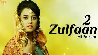 2 Zulfaan – Ali Rajpura Ft Tigerstyle