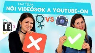 A Nők csak a Lifestyle videókhoz értenek? Jankával és Csillsszel kibeszéljük! | Játsszuk le!