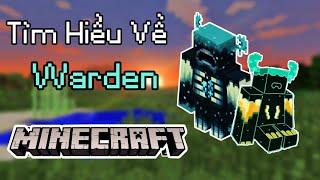 Tìm Hiểu Về Warden Trong Minecraft 1.18    Caves & Cliffs Part 2    MrBlackVN