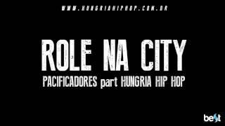 Role na city - Pacificadores part. Hungria Hip Hop (Official Music)