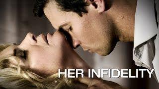 Her Infidelity - Full Movie