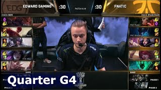 FNC vs EDG Game 4 | Quarter Final S8 LoL Worlds 2018 | Fnatic vs Edward Gaming G4