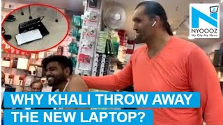 The Great Khali throws away his laptop, gets angry over po..