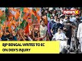 Nature & Extend Of Injury Should Be Made Public | BJP Bengal Writes To EC On Didis Injury | NewsX