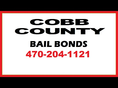 Cobb County Bail Bonds in Georgia - Get Someone Out of Jail!