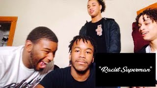 """RACIST SUPERMAN""by Rudy Mancuse,King Bach & Timothy Dela Reaction!!!"