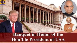 Banquet in Honor of the Hon'ble US President Donald Trump ..