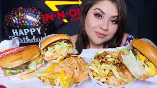 IN N OUT BURGER AND FRIES MUKBANG | IT'S MY BIRTHDAY!