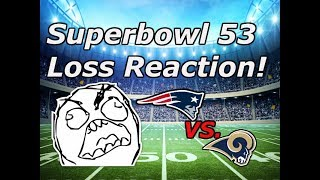 Rams Fan Reacts To Losing Superbowl 53 (Screaming And Raging)