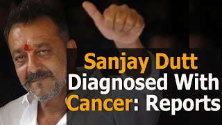 Bollywood actor Sanjay Dutt diagnosed with stage 4 cancer..