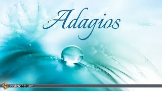 Adagios - Classical Music for Relaxation