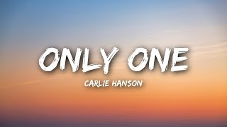 Carlie Hanson - Only One (Lyrics / Lyrics Video)