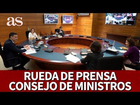 EN DIRECTO  RUEDA DE PRENSA CONSEJO DE MINISTROS  I Diario AS