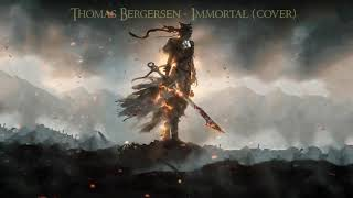 Thomas Bergersen - Immortal (Cover)