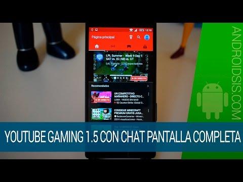 Chat a pantalla completa en la 1.5 de YouTube Gaming