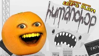 Annoying Orange Plays - Human Chop