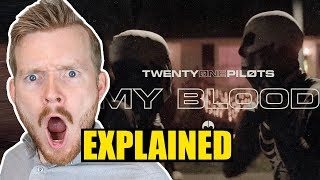 """My Blood"" Music Video by Twenty One Pilots Explained! [Re-Upload]"