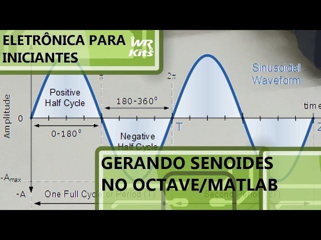 O BÁSICO SOBRE GERAÇÃO DE SINAIS NO OCTAVE | Eletrônica para Iniciantes #157