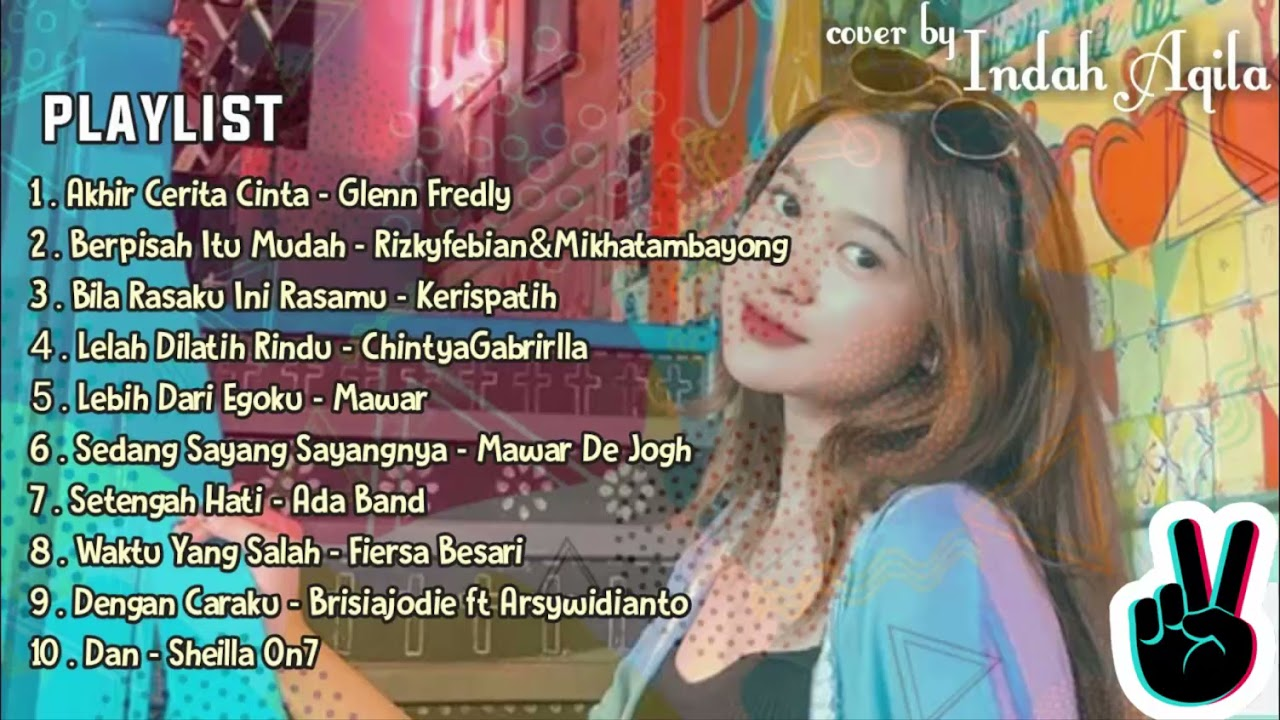 Kumpulan Lagu Terbaik | Cover By Indah Aqila