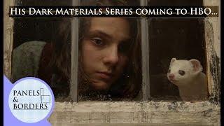 Philip Pullman's His Dark Materials BBC/HBO series.
