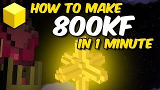 How I made 800kf in 1 minute