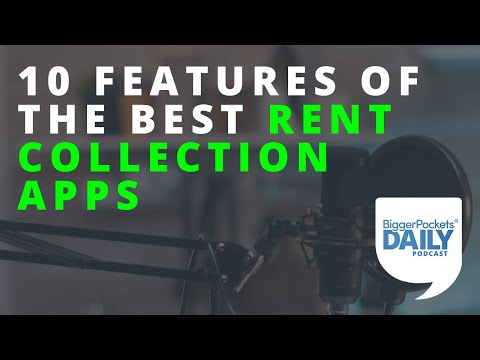 10 Must-Have Features of the Best Rent Collection Apps | Daily Podcast 172