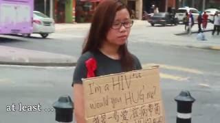 I'm HIV positive, would you hug me? | Malaysia Social Experiment