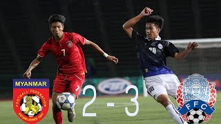 CAMBODIA vs MYANMAR 3-2 - All Goals & Hightlights - AFC U 19 Championship 2018 26/10/2017