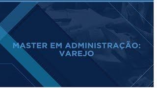 MIX PALESTRAS | Maurício Morgado | Master em Administração: Varejo