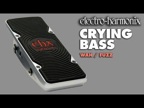 Electro Harmonix Crying Bass Wah/Fuzz Pedal