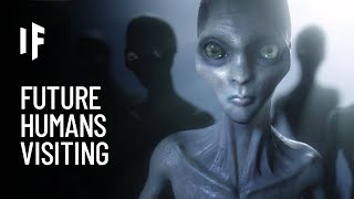 What If Aliens Are Future Versions of Humans?