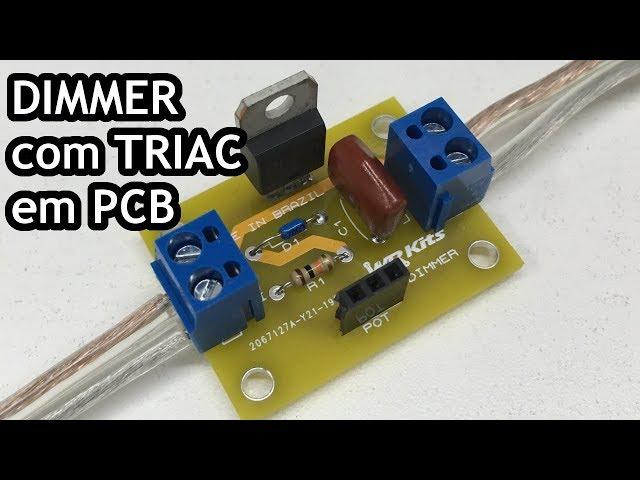 MONTE UM DIMMER COM TRIAC EM PCB!