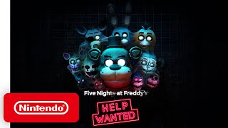 Five Nights at Freddy's: Help Wanted - Gameplay Trailer - Nintendo Switch