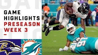 Ravens vs. Dolphins Highlights | NFL 2018 Preseason Week 3