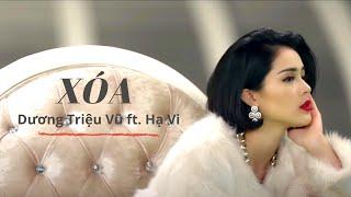 Xóa - Dương Triệu Vũ [MV Official]