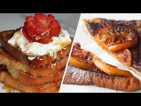 French Toast 4 Ways ? Tasty Recipes