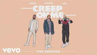 GASHI - Creep On Me (MIME Remix (Audio)) ft. French Montana, DJ Snake