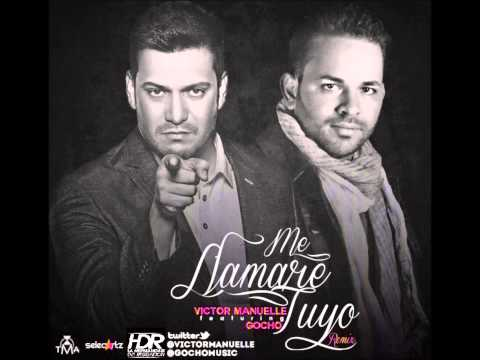 Me Llamare Tuyo Remix - Victor Manuelle Ft. Gocho (ORIGINAL SONG 2012)